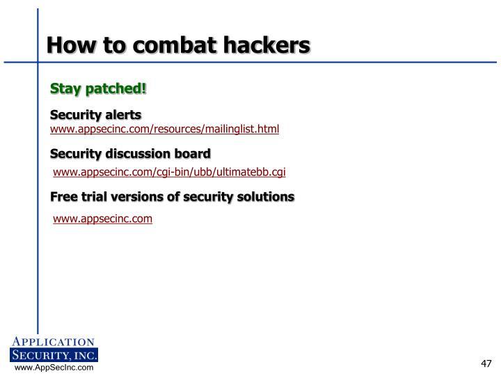 How to combat hackers