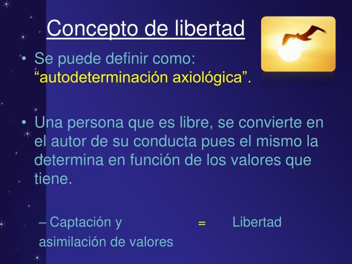 Concepto de libertad
