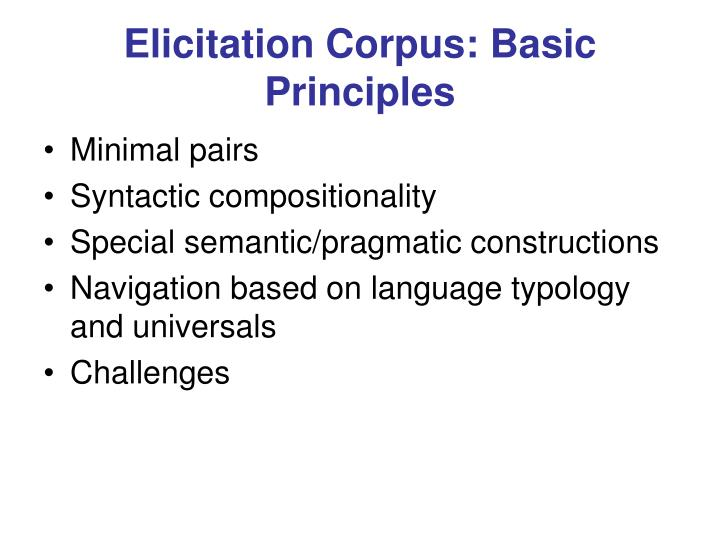 Elicitation Corpus: Basic Principles