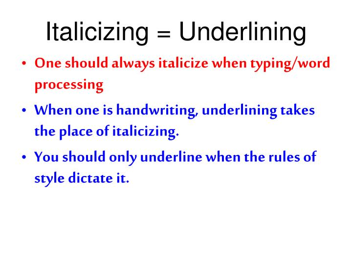 Italicizing underlining