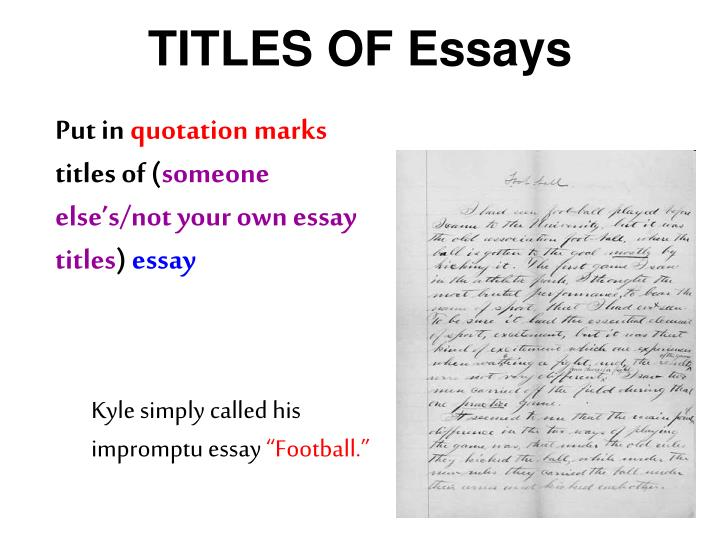 TITLES OF Essays