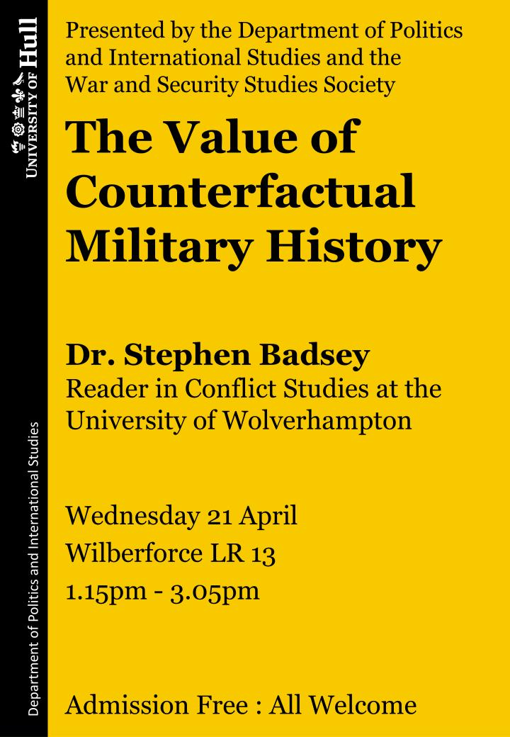 Presented by the Department of Politics and International Studies and the            War and Security Studies Society