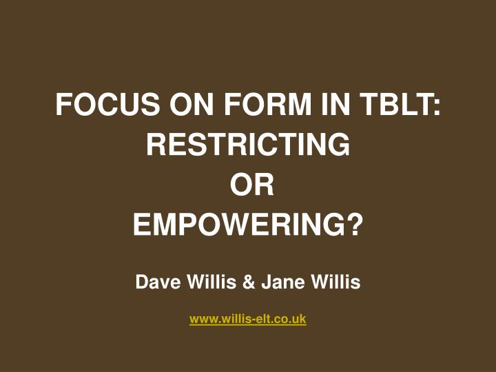 FOCUS ON FORM IN TBLT: