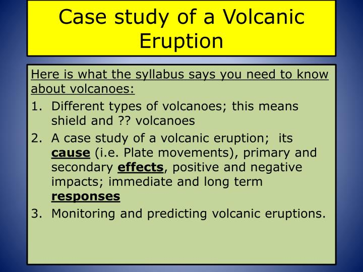 Case study of a Volcanic Eruption