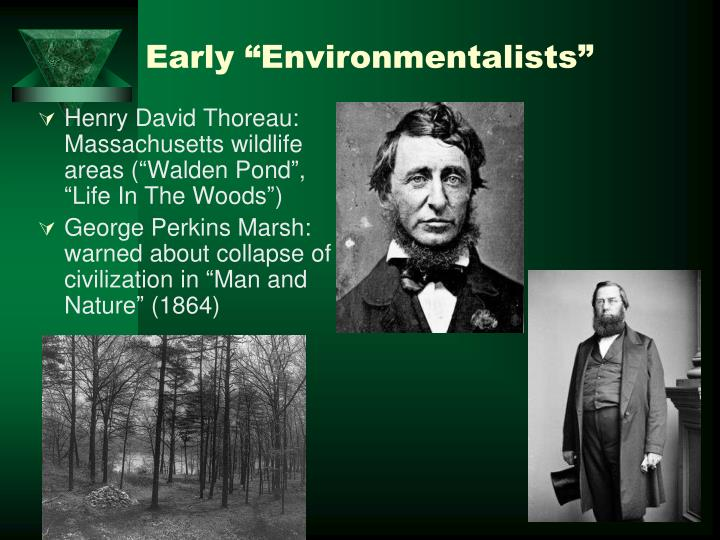 "Early ""Environmentalists"""