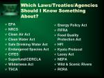 which laws treaties agencies should i know something about