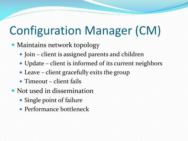 Configuration Manager (CM)