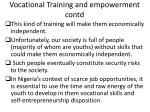 vocational training and empowerment contd