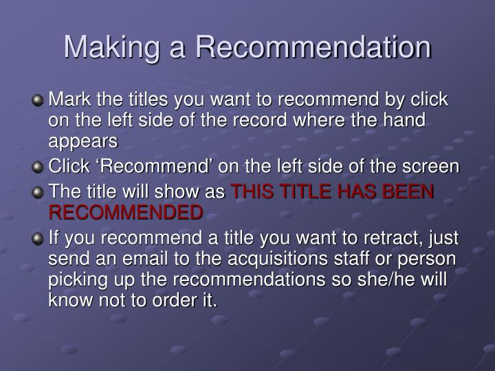 Making a Recommendation