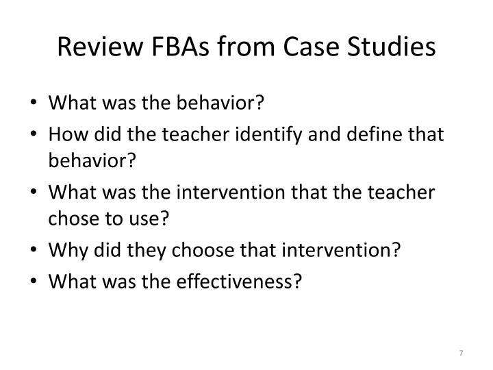 Review FBAs from Case Studies