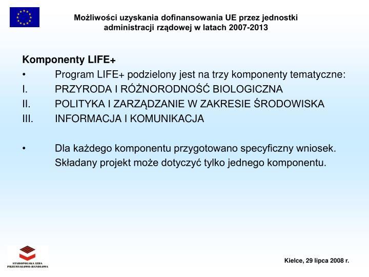 Komponenty LIFE+