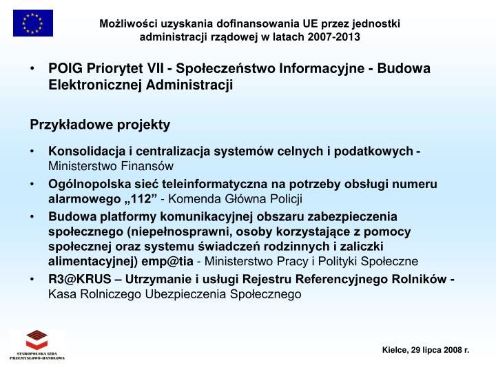 POIG Priorytet VII - Społeczeństwo Informacyjne - Budowa Elektronicznej Administracji