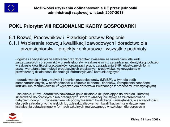 POKL Priorytet VIII REGIONALNE KADRY GOSPODARKI