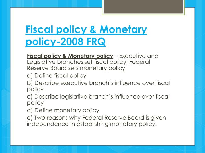 Fiscal policy & Monetary