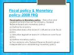 fiscal policy monetary policy 2008 frq