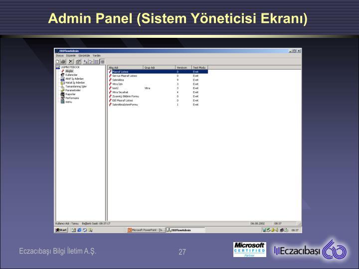 Admin Panel (Sistem Yöneticisi Ekranı)