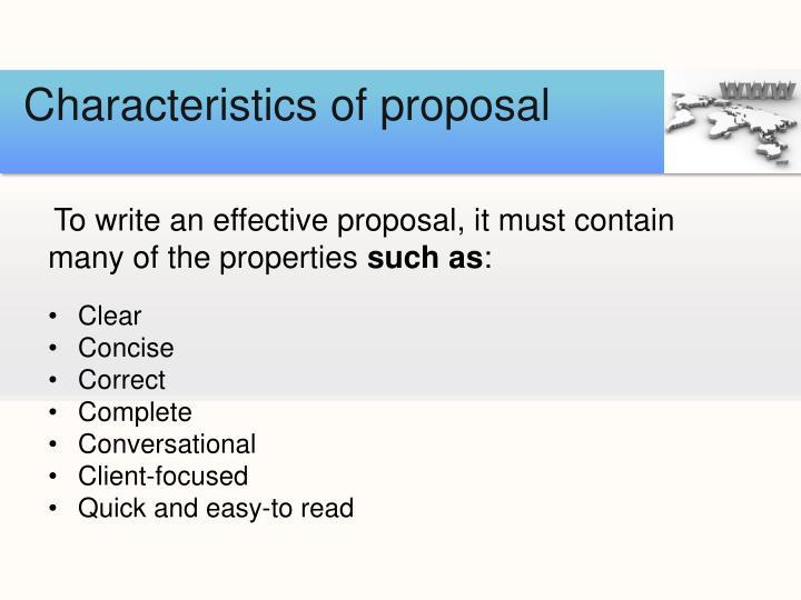 Characteristics of proposal