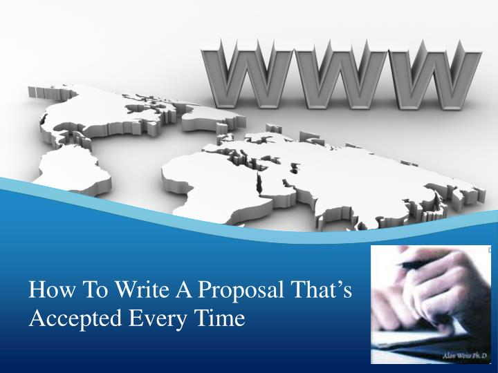 How To Write A Proposal That's