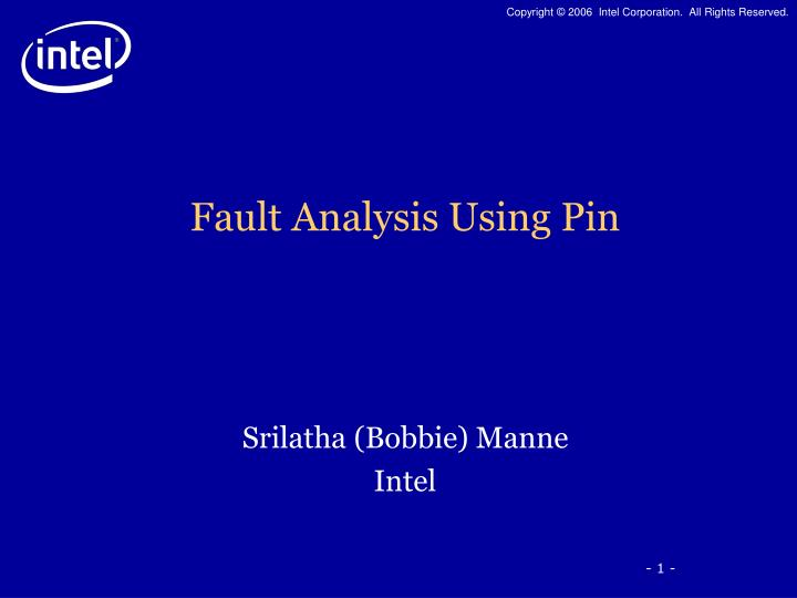 Fault analysis using pin