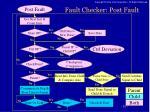 fault checker post fault