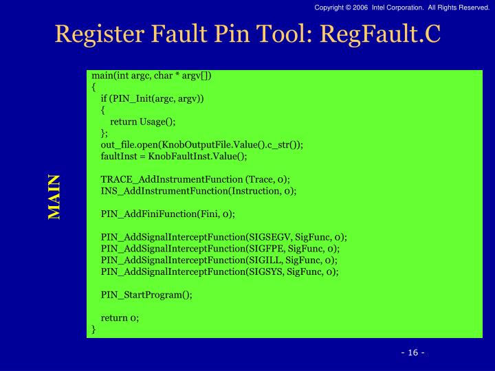 Register Fault Pin Tool: RegFault.C
