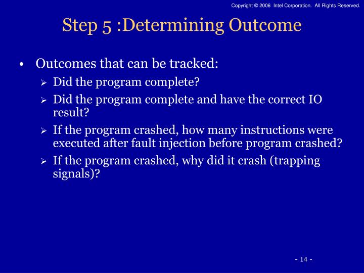 Step 5 :Determining Outcome