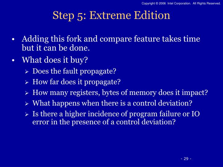 Step 5: Extreme Edition