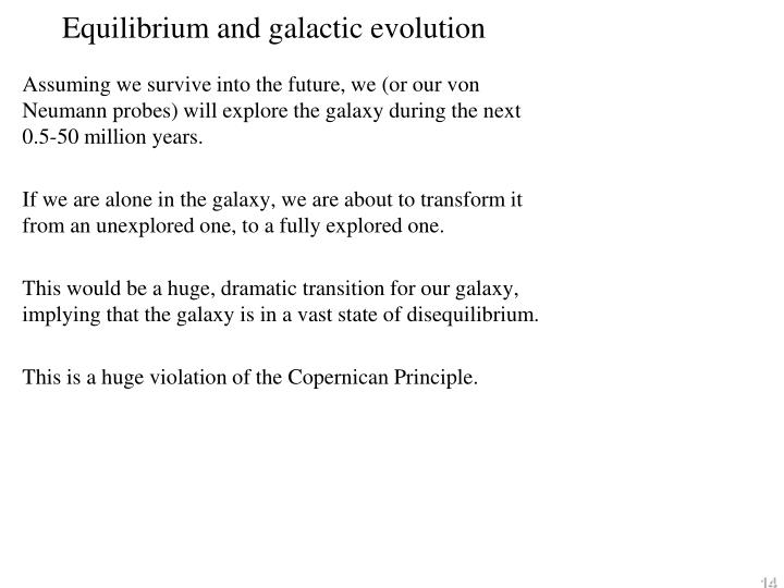 Equilibrium and galactic evolution