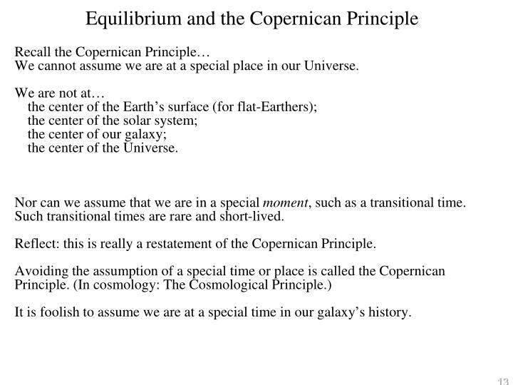 Equilibrium and the Copernican Principle