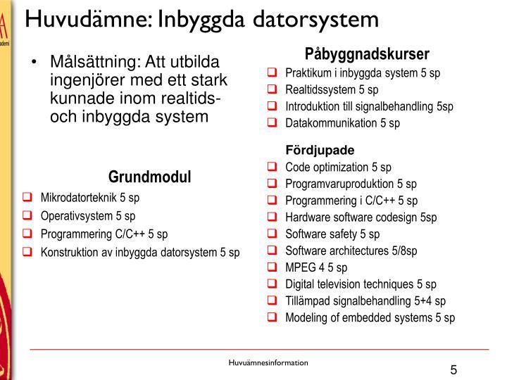 Huvudämne: Inbyggda datorsystem