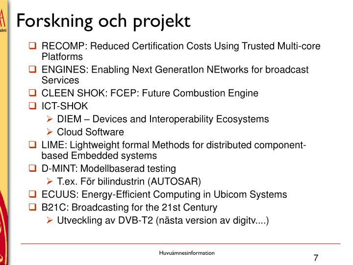 Forskning och projekt