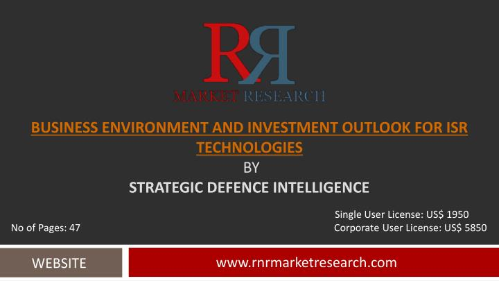 business environment and investment outlook for isr technologies by strategic defence intelligence