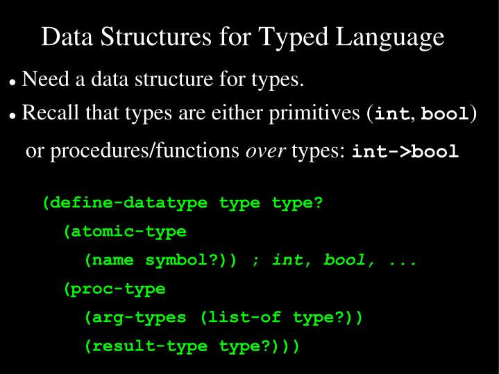Data Structures for Typed Language