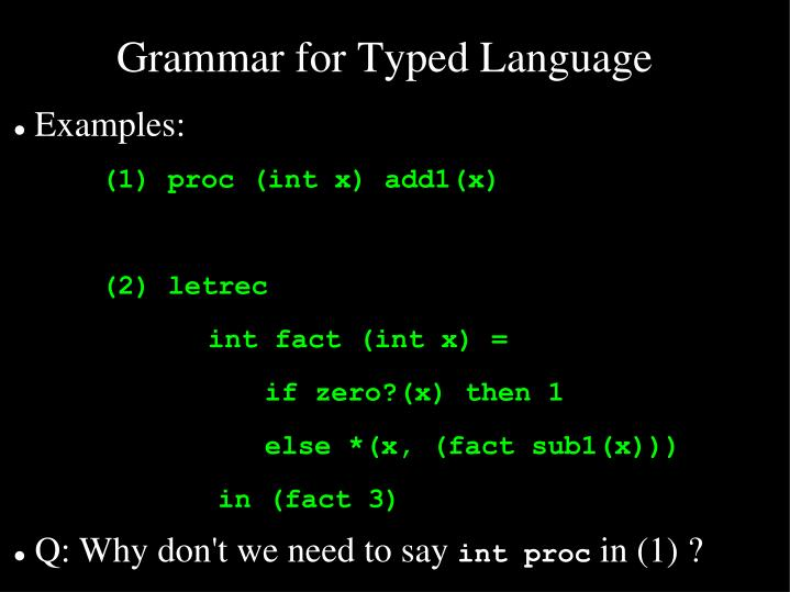 Grammar for Typed Language