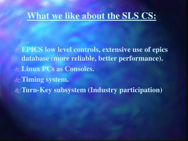 What we like about the SLS CS