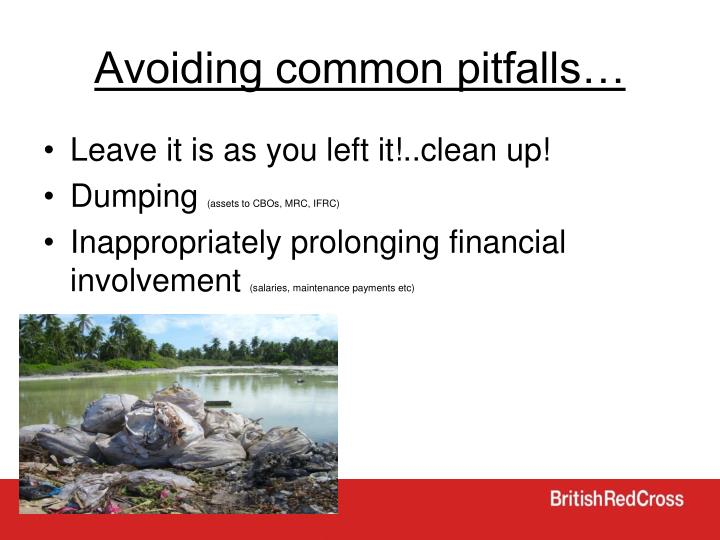 Avoiding common pitfalls…