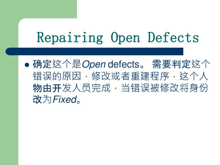 Repairing Open Defects