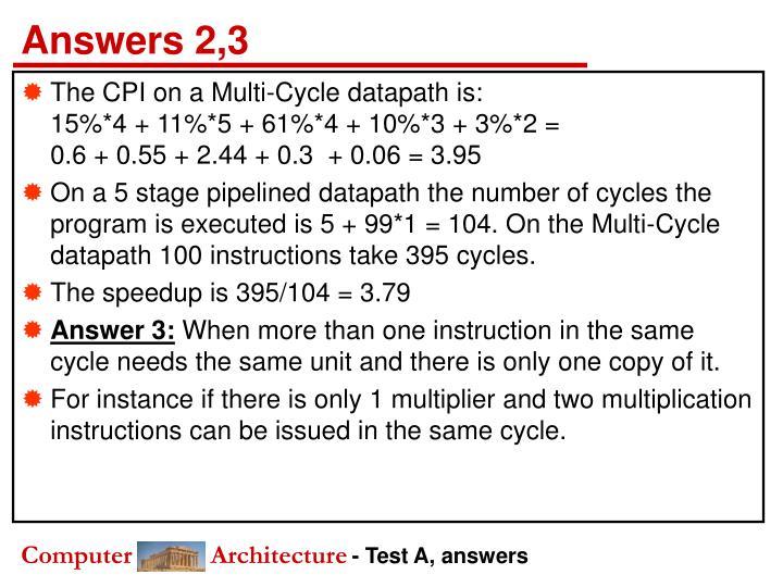 Answers 2,3
