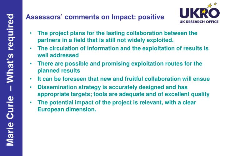Assessors' comments on Impact: positive