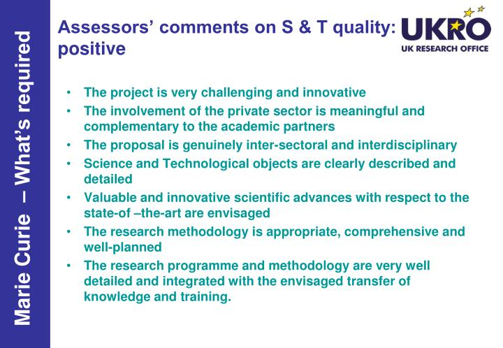 Assessors' comments on S & T quality: positive