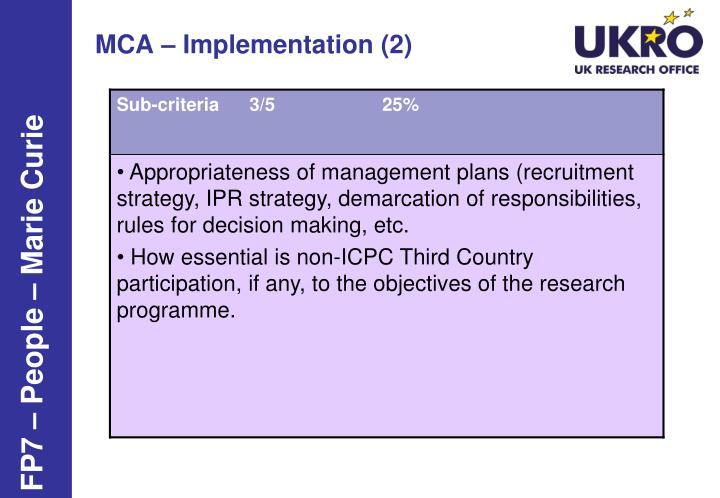 MCA – Implementation (2)