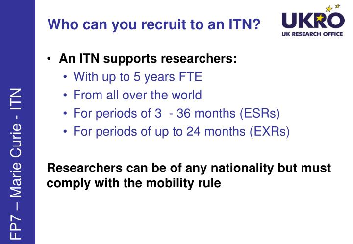 Who can you recruit to an ITN?