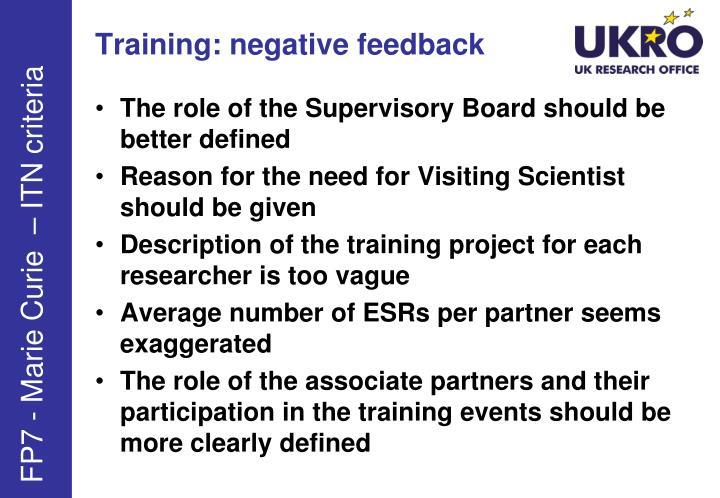 Training: negative feedback