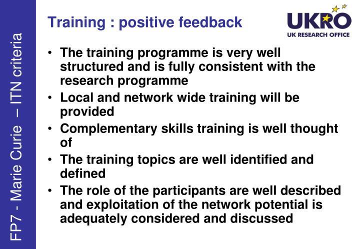 Training : positive feedback