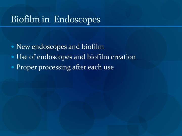 Biofilm in  Endoscopes