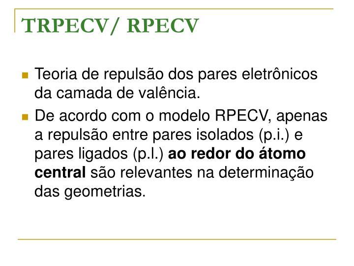 TRPECV/ RPECV