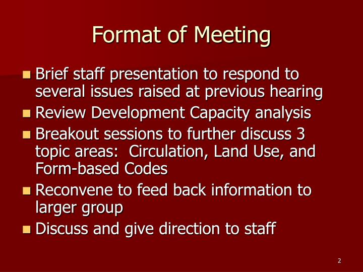 Format of meeting