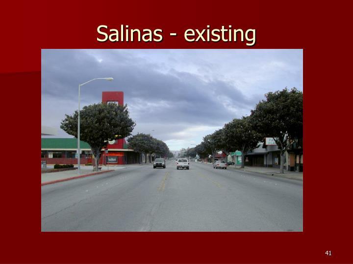 Salinas - existing