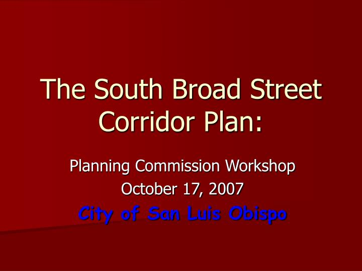 The south broad street corridor plan