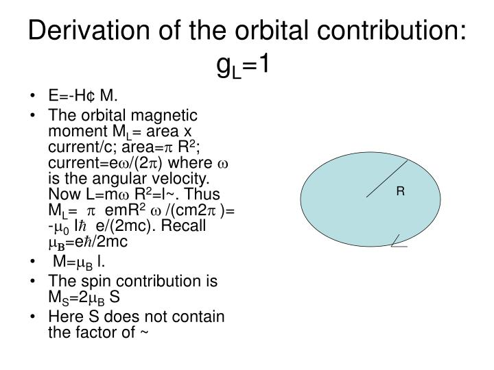Derivation of the orbital contribution: g